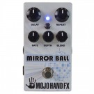 MOJO Hand FX Mirror Ball - Delay
